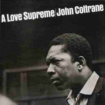 It was 50 years ago today — the anniversary of the A Love Supreme recording date