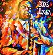 Bird Lives! opens in Los Angeles
