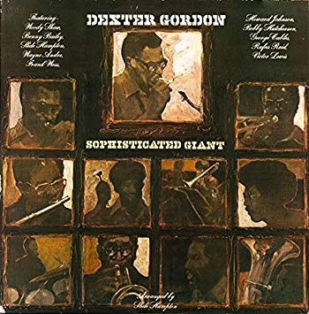 "On the Turntable — ""Sophisticated Giant,"" by Dexter Gordon"