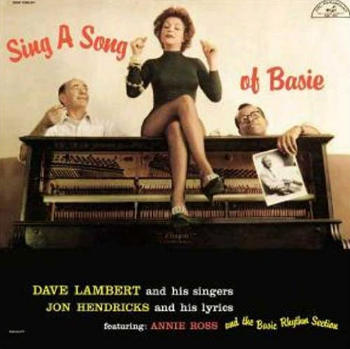 """Pressed for All Time,"" Vol. 1 — Creed Taylor on Lambert, Hendricks, and Ross' Sing a Song of Basie"
