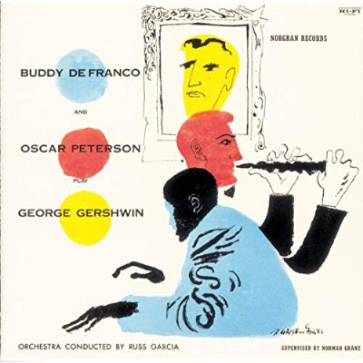 On the Turntable:  Buddy DeFranco and Oscar Peterson Play George Gershwin